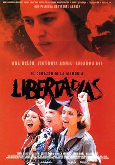 Libertarias (1996) película española escrita y dirigida por Vicente Aranda.
