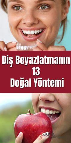 Diş Beyazlatmanın 13 Doğal Yöntemi
