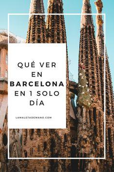 El itinerario perfecto. Barcelona en un día.