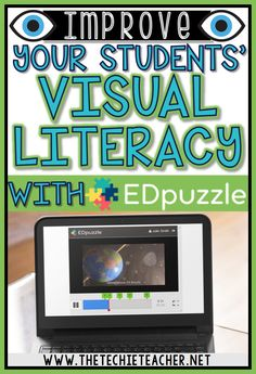 Learn how to improve your students' visual literacy skills with the free educational technology tool, EdPuzzle. Great tool for a flipped classroom!