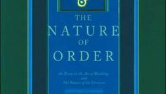 """The Nature of Order: The Phenomenon of Life"" by Christopher Alexander – Books On Trial"
