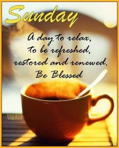 Happy Sunday everyone! Relax and enjoy your Sunday and to get your day started off right we have some inspirational Sunday quotes for you to share. Blessed Sunday Quotes, Sunday Morning Quotes, Have A Blessed Sunday, Good Sunday Morning, Sunday Coffee, Sunday Quotes Funny, Enjoy Your Sunday, Good Morning Coffee, Daily Quotes
