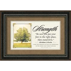 Strength-Abraham Lincoln-Quote-Inspirational-Words To Live By-Framed Art