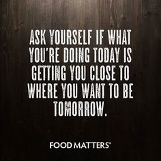 Ask yourself this... www.foodmatters.tv ‪#‎foodmatters‬ ‪#‎FMquotes‬