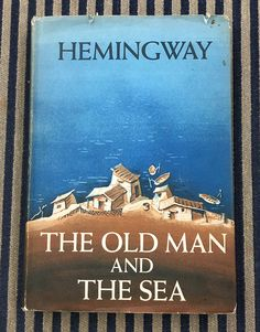 The Old Man and the Sea - 1st Addition