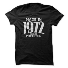 Made in 1972 - Aged… #blackfriday Discount Sale > https://www.sunfrog.com/Made-in-1972--Aged-to-Perfection.html?64708