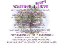 Waiting for RIGTH Love