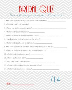 Bridal Shower Game Bridal Quiz - have Kim fill one out so we know the answers and one of us can go through it while she's opening gifts or something... winner gets a prize!