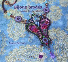 Amazon.fr - Bijoux brodés : perles, fils & rubans - Marie Géraud - Livres