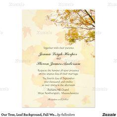 "Our Tree, Leaf Background, Fall Wedding Invitation 6.5"" X 8.75"" Invitation Card"