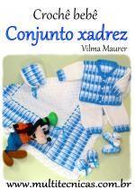 Conjunto crochê bebê xadrez para maternidade