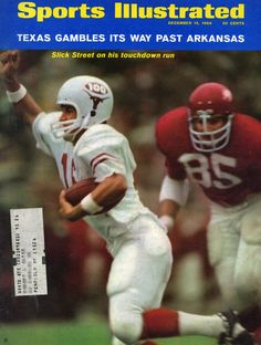"""""""Texas gambles its way past Arkansas: Slick Street on his touchdown run"""" – James Street on the cover of the Dec. 1969 issue of Sports Illustrated Baseball Playoffs, Texas Longhorns Football, College Football Players, Ohio State Football, Football Program, School Football, Arkansas Razorbacks, Ut Longhorns, Football Stuff"""