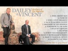 Dailey & Vincent - Brothers of the Highway (Full Album)