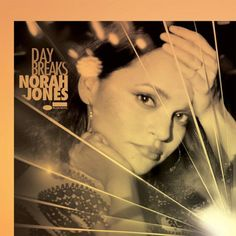 Norah Jones Day Breaks LP One of music's most beautiful and critically acclaimed…