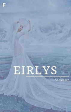 Eirlys meaning Snowflake Welsh names E baby girl names E baby names female names whimsical baby names baby girl names traditional names names E Baby Girl Names, Baby Girl Names Unique, Cool Names For Girls, Nature Girl Names, Baby Boy, Fantasy Character Names, Female Fantasy Names, Fantasy Names For Girls, Unique Female Names