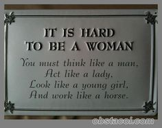 Is-hard-to-be-a-woman.