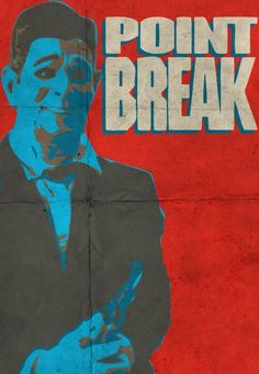 Point Break (1991) ~ Minimal Movie Poster by Tim Staszak #amusementphile