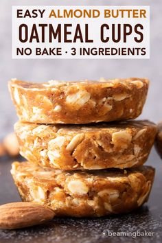 Easy Oatmeal Cups with Almond Butter: this 3 ingredient No Bake oatmeal cups recipe yields soft chewy oatmeal cups—the perfect Quick 'n Easy snack on-the-go! Almond Butter Snacks, Almond Butter Cookies, Almond Recipes, Vegan Snacks, Easy Snacks, Vegan Desserts, Healthy Snacks, Stay Healthy, Pastries
