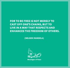 Quote Cast Off, It Cast, The Freedom, Nelson Mandela, Peace, Quotes, Quotations, Sobriety, Quote