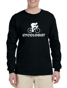 Men's Long Sleeve Cycologist Cool Cycling Funny Sport Tee  #humor #funny #cycling #longsleeve #menswear