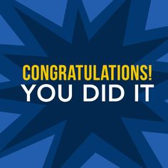 Deep blue You did it Team Quotes, Teamwork Quotes, Career Quotes, Congratulations Quotes Achievement, Congratulations Card, Good Luck Quotes, My Children Quotes, Good Luck Cards, Just Letting You Know