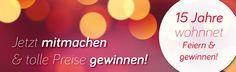 15 Jahre wohnnet! Jetzt mitmachen und gewinnen!  #Jubiläum #Gewinnspiel Apps, Win Prizes, 15 Years, Home And Living, Remodels, App, Appliques