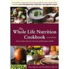 Alissa Segersten // The Whole Life Nutrition Cookbook
