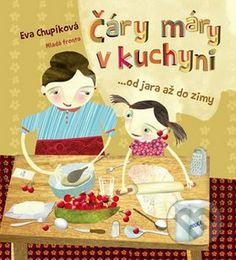 CARY MARY V KUCHYNI  (Eva Chupikova) V jeho jednotlivých částech rozdělených podle ročních období se totiž neukrývají jen hotové návody na jednoduchá, ale chutná jídla (například na výtečný třešňový závin, tvarohovou pomazánku, pampeliškový sirup, dětský vánoční punč aj.), která děti dokážou vyrobit samy téměř bez pomoci, ale také možnost zapisovat si tradiční recepty maminek, tatínků, babiček či tetiček, jmenovky na sváteční stůl, nebo třeba deník hrachového lusku.
