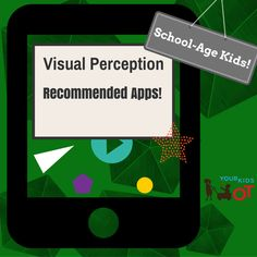 Visual Perception Apps for School Age Kids: Your Kids OT