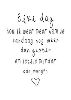 E-mail - Els De Bruyn - Outlook Love Quotes Poetry, Wisdom Quotes, Words Quotes, Sayings, Favorite Quotes, Best Quotes, Special Love Quotes, Dutch Quotes, Smile Quotes