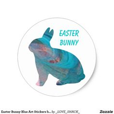 Shop Easter Bunny Blue Art Stickers by Janz created by _LOVE_SHACK_. Happy Easter Bunny, Presents For Kids, Blue Art, Custom Stickers, Activities For Kids, Dinosaur Stuffed Animal, Diy Projects, Scrapbook, Make It Yourself