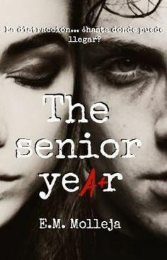 """""""The Senior Year (SIOOTB #2) © - Próximamente"""" by EMMolleja - """"(Secuela de She is one of the boys.)  Dylan Carter logró sobrevivir a un cambio radical en su apari…"""""""