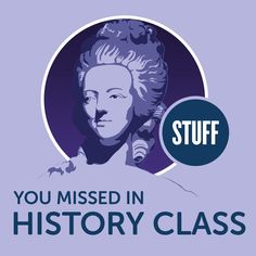 Check out this cool episode: https://itunes.apple.com/us/podcast/stuff-you-missed-in-history/id283605519?mt=2&i=361307080
