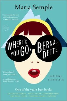 Where'd You Go, Bernadette: Bernadette Fox is notorious. To her Microsoft-guru husband, she's a fearlessly opinionated partner; to fellow private-school mothers in Seattle, she's a disgrace; to design mavens, she's a revolutionary architect, and to 15-year-old Bee, she is a best friend and, simply, Mom. Then Bernadette disappears.