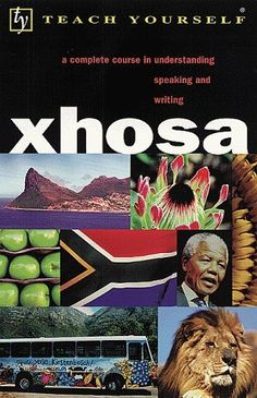 Teach Yourself Xhosa Complete Course Audiopackage Teaching Reading, Reading Lists, Learning, Xhosa, First Language, My Passion, Black History, South Africa, Culture