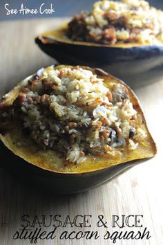 See Aimee Cook: Sausage and Rice Stuffed Acorn Squash