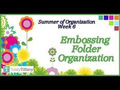 WK6 - Embossing Folder Organization