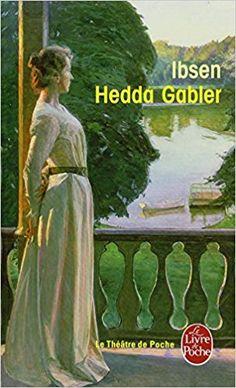 Amazon.fr - Hedda Gabler - Henrik Ibsen - Livres