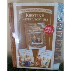 Kirsten Snowbound / Kirsten on the Trail / Kirsten and the New Girl (American Girls Collection) (Hardcover)