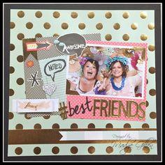 #Best Friends Layout