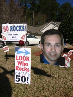 50th Birthday Idea - I can totally see Paul's big head on the lawn!