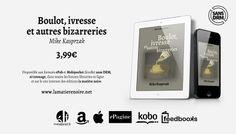 Boulot, ivresse et autres bizarreries de Mike Kasprzak. http://lamatierenoire.net/boutique/collection-the-dark-matters/boulot-ivresse-autres-bizarreries/