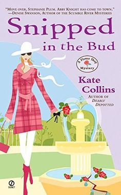 """Read """"Snipped in the Bud A Flower Shop Mystery"""" by Kate Collins available from Rakuten Kobo. When I swapped the thorny problems of law school for the budding business of my flower store, Bloomers, I vowed that I, . I Love Books, Good Books, My Books, Reading Books, Mystery Novels, Mystery Series, Series 4, Best Mysteries, Cozy Mysteries"""