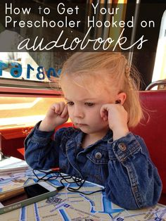 Practical tips for teaching your child to listen to audiobooks (plus suggestions of what books to start with!)