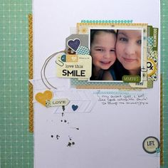 Love This Smile Layout by Melanie Blackburn via Jillibean Soup Blog