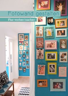 Lybstes.de: Fotowand gestalten, Flur vorher und nachher, Türkise Wandfarbe What Makes You Happy, Are You Happy, Happy Baby, Sweet Home, Gallery Wall, Creative, Frame, Pictures, Diy