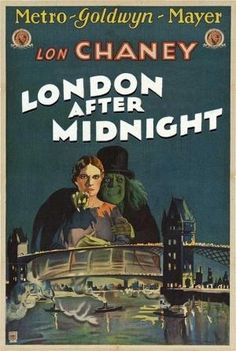Todd Browning's lost Lon Chaney silent film London After Midnight. From Gentleman Loser, Gentleman Junkie Todd Browning's lost Lon Chaney silent film London After Midnight. From Gentleman Loser, Gentleman Junkie Horror Movie Posters, Classic Movie Posters, Classic Horror Movies, Movie Poster Art, Horror Films, Classic Films, Horror Art, Scary Movies, Old Movies