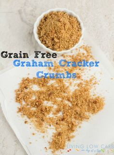 Grain Free Graham Cracker Crumbs