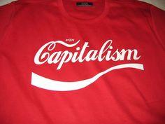 Resist+Capitalism.(Anti-capitalism)+Basic+To+End
