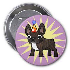 Birthday French Bulldog (black brindle bicolor) Pin